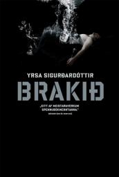 Brakið, Veröld 2011